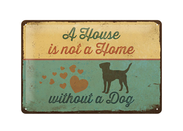 Retro metallposter A House is not a Home without a Dog 20x30 cm SG-126794