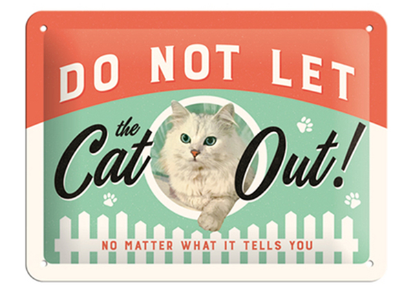 Retro metallposter Do not let the cat out! 15x20 cm SG-126796