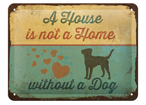 Vintage poster A House is not a Home without a Dog 15x20 cm SG-126797