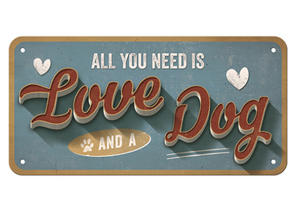 Vintage poster All you need is Love and a Dog 15x20 cm SG-126798