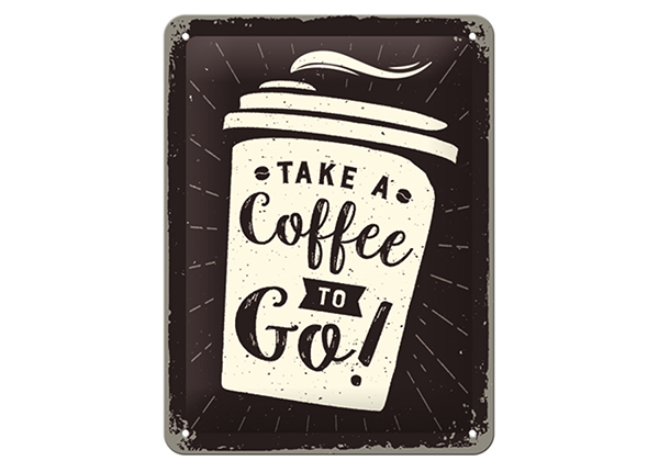 Retro metallposter Take a Coffee To Go 15x20 cm SG-133798