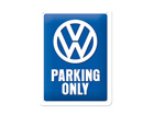 Retro metallposter Parking Only 15x20cm SG-70333