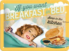 Retro metallposter If you want breakfast in bed 15x20cm