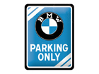 Retro metallposter BMW Parking Only 15x20 cm SG-80660