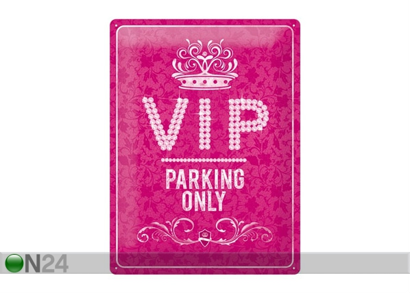 Retro metallposter VIP Parking Only Pink 30x40cm SG-68168